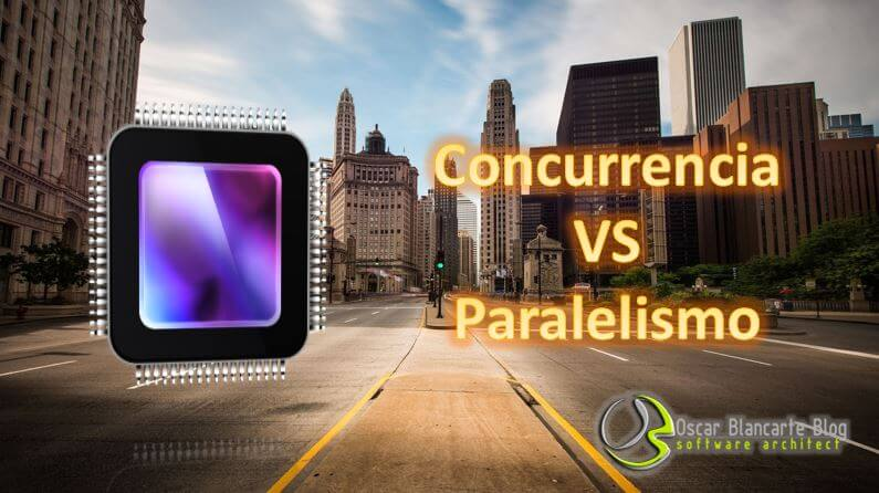 Concurrencia VS Paralelismo