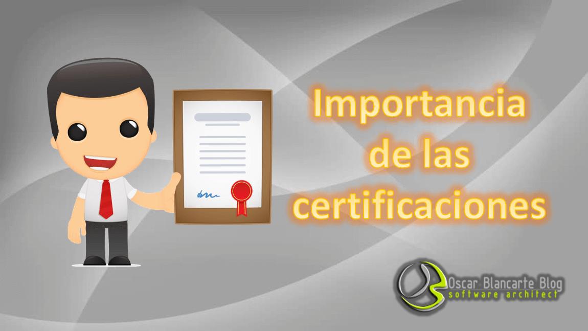 importancia de las certificaciones