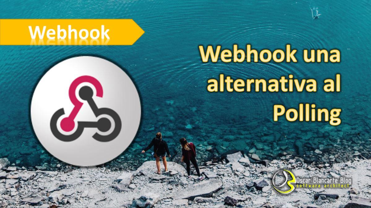 Webhook una alternativa al Polling