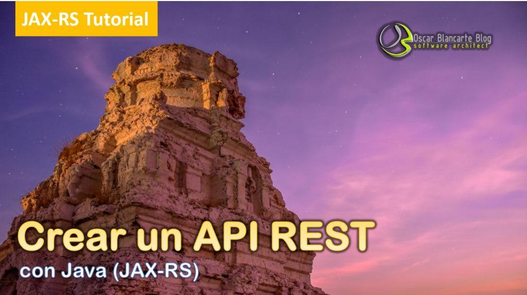 Creando un API REST en Java (parte 1)