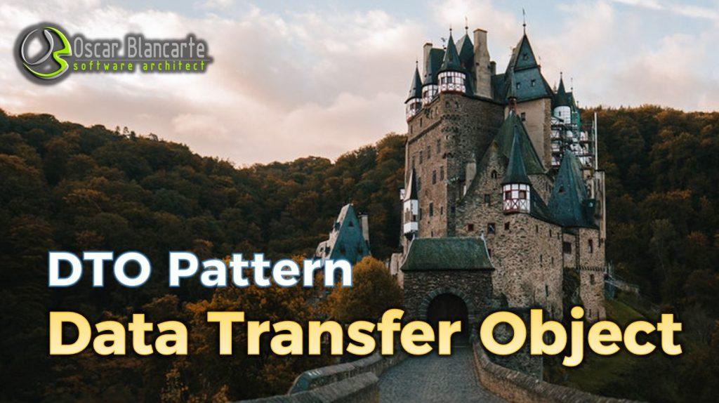 Data Transfer Object (DTO) – Patrón de diseño
