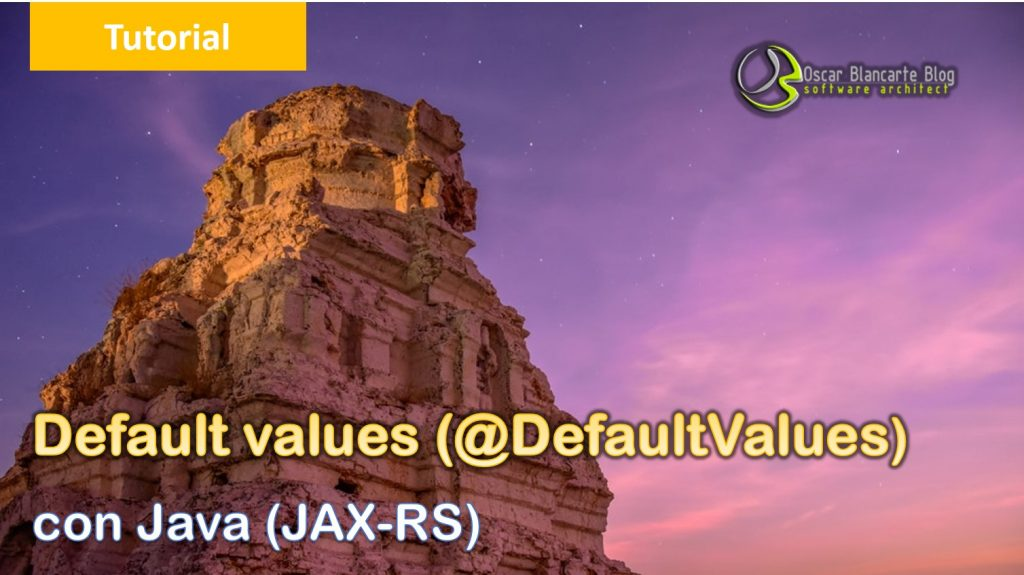 Default Values con @DefaultValues