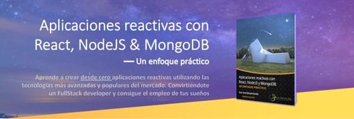 Aplicaciones reactivas con react, nodejs y mongodb