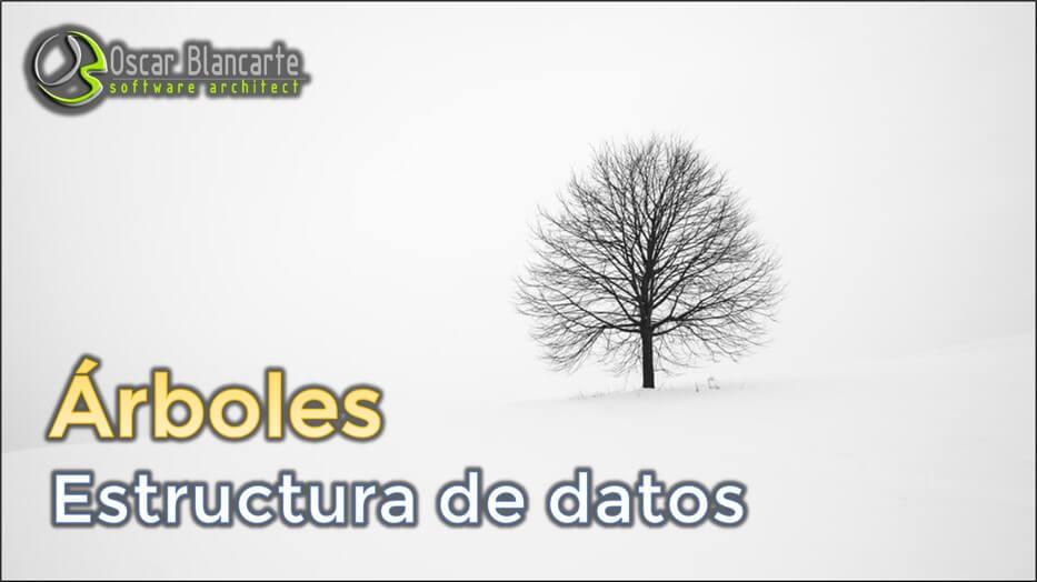 Árboles estructuras de datos